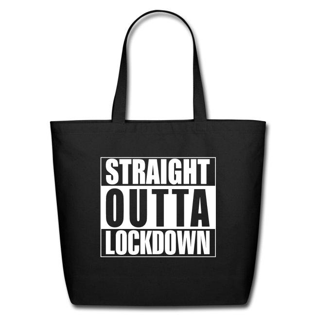 Straight Outta Lockdown Tote Bag