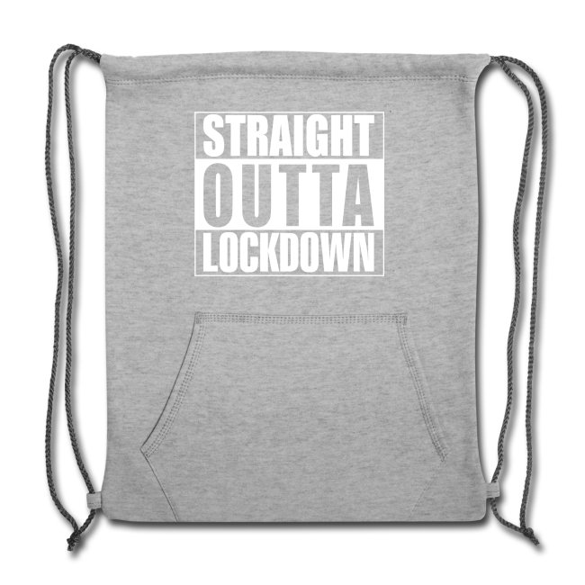 Straight Outta Lockdown Cinch Bag