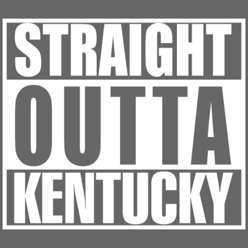 Straight outta Kentucky